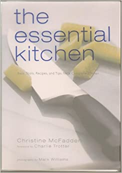 Essential Kitchen: Basic Tools, Recipes, And Tips For A Complete Kitchen