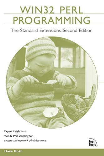 Win32 Perl Programming: The Standard Extensions (2nd Edition) by Sams Publishing
