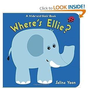 Where's Ellie?: A Hide-and-Seek Book Salina Yoon