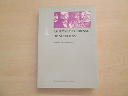 Padróns de Ourense do século XV: Fontes estatísticas para a historia medieval de Galicia