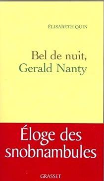 Bel de nuit, Gerald Nanty par Quin