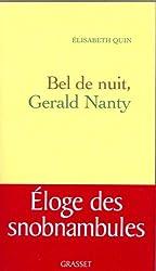 Bel de nuit, Gerald Nanty
