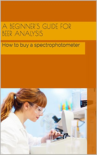 A beginner's guide for beer analysis: How to buy a spectrophotometer