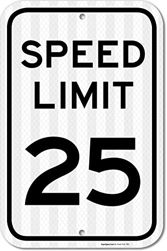 Aluminum Speed Limit Sign - Speed Limit 25 MPH Sign, 12x18 3M Reflective (EGP) Rust Free .63 Aluminum, Easy to Mount Weather Resistant Long Lasting Ink, Made in USA by SIGO Sign