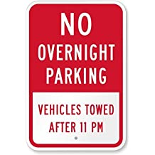 """SmartSign 3M Diamond Grade Reflective Aluminum Sign, Legend """"No Overnight Parking Vehicles Towed After 11PM"""", 18"""" High X 12"""" Wide, Red on White"""