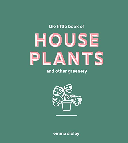 House plants are having a moment. Inexpensive to purchase, easy to care for and a statement in any space they inhabit, growing these plants is virtually foolproof.The Little Book of House Plants and Other Greenery is a source of green inspiration for...