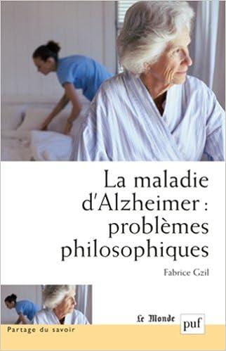 maladie dAlzheimer problCAmes philosophiques dp