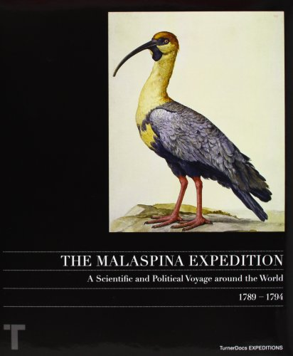 The Malaspina Expedition: A Political-Scientific Journey Around the World, 1789-1794