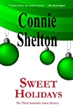 Sweet Holidays: the Third Samantha Sweet Mystery, Connie Shelton, 1466442883