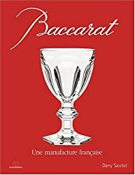 Baccarat : Une manufacture française