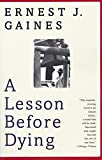 img - for A Lesson Before Dying (Oprah's Book Club) book / textbook / text book