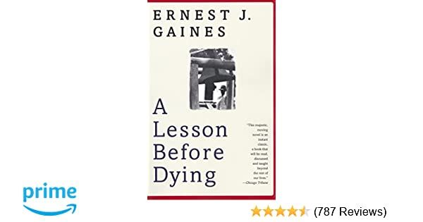A Lesson Before Dying (Oprah's Book Club): Ernest J  Gaines