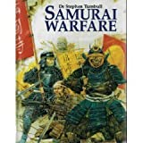 Samurai Warfare, Stephen Turnbull, 1854092804