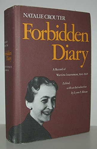 Forbidden Diary: A Record of Wartime Internment, 1941-1945 (American women's diary series, No. 2)