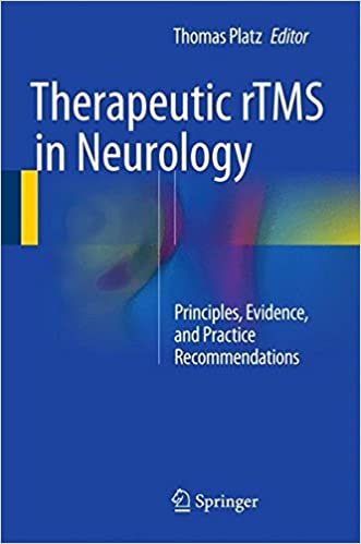Buy Therapeutic rTMS in Neurology: Principles, Evidence, and