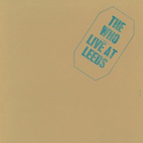 CD : The Who - Live at Leeds 25th Anniversary Edit (United Kingdom - Import)