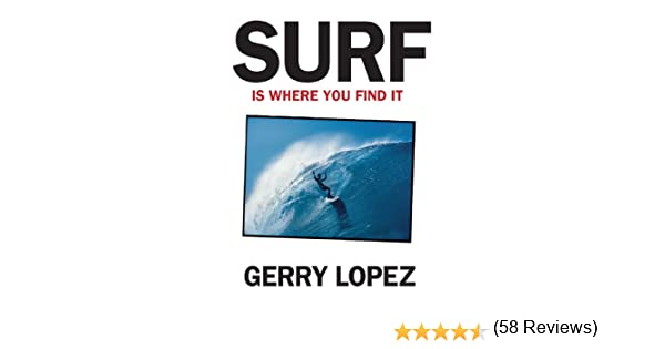 Amazon surf is where you find it ebook gerry lopez kindle store fandeluxe PDF