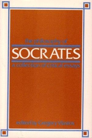 Philosophy Of Socrates (Modern Studies in Philosophy)