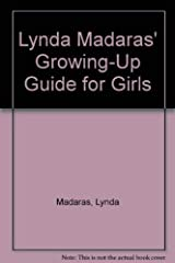 Lynda Madaras' Growing-Up Guide for Girls Hardcover