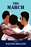 The March, Walter Holland, 0984470743