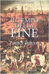 Il tempo della fine. Codice Arquer Sigismondo Panvini