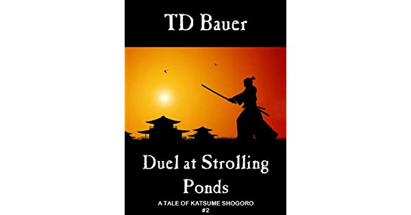 Duel at Strolling Ponds (A Tale of Katsume Shogoro Book 2)