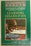img - for Learning Disabilities (THE ENCYCLOPEDIA OF HEALTH) book / textbook / text book