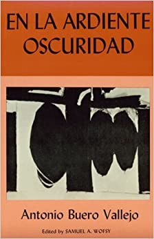 En la ardiente oscuridad (Spanish Edition) by Antonio Buero Vallejo (1950-01-12)