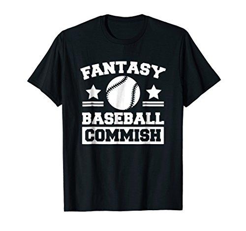 (Fantasy Baseball T Shirt, Funny Fantasy Commish Clothing)