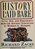 History Laid Bare, Richard Zacks, 0060169532