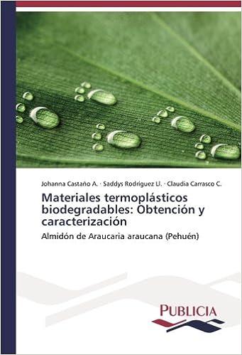 Materiales termoplásticos biodegradables: Obtención y ...