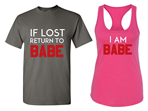 If Lost Return to Babe & I Am Babe Couple T Shirts - His and Hers Racerback Tank Tops Babe Womens Pink T-shirt