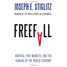 Freefall: America Free Markets And The Sinking Of The World Economy