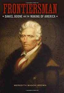 a biography of daniel boone an american pioneer explorer woodsman and frontiersman Print this biography daniel boone was a famous american pioneer best known for exploring always the explorer, daniel would leave his wife and.