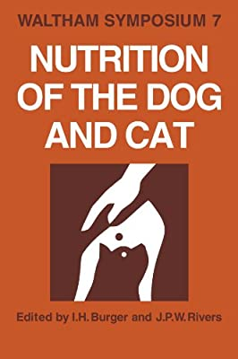 Nutrition of the Dog and Cat: Waltham Symposium Number 7 ...