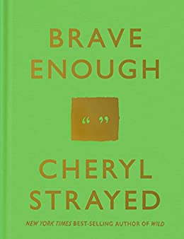 Brave Enough by [Strayed, Cheryl]