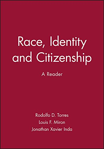 Race, Identity and Citizenship: A Reader