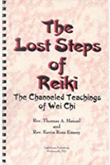 The Lost Steps of Reiki Spiral-bound