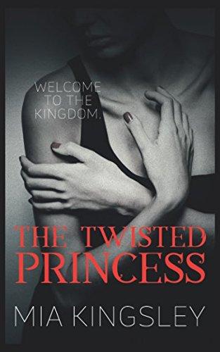 The Twisted Princess (The Twisted Kingdom, Band 1)