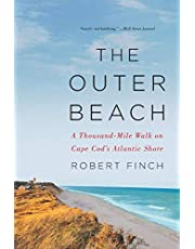 The Outer Beach: A Thousand-Mile Walk on Cape Cod?s Atlantic Shore