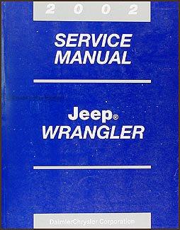 2002 Jeep Wrangler Repair Shop Manual