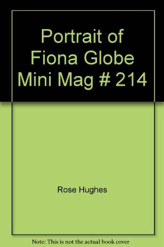 Portrait of Fiona Globe Mini Mag, No. 214