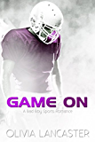 Game On (A Bad Boy Sports Romance)