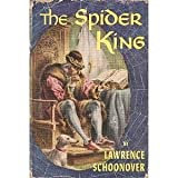 spider king a biographical novel of louis xi of france