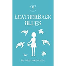 Leatherback Blues: The Wild Place Adventure Series