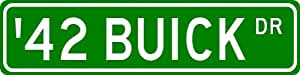 1942 42 BUICK SUPER Street Sign - 4 x 18 Inches