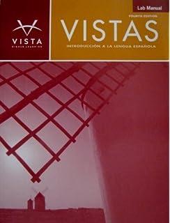 Vistas 4th edition loose leaf text w supersite code vhl vistas lab manual introduccion a la lengua espanola 4th edition fandeluxe Images