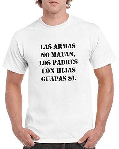Camisetas divertidas Parent Las Armas No Matan, Los Padres con Hijas guapas Si - para Hombre Camiseta: Amazon.es: Ropa y accesorios