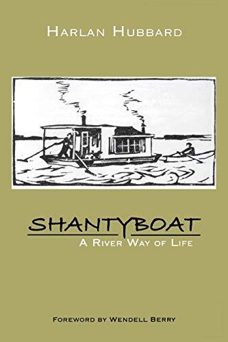 Shantyboat: A River Way of ()