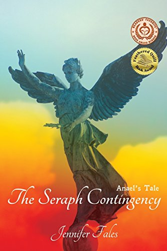 Book: The Seraph Contingency - Anael's Tale by Jennifer Fales